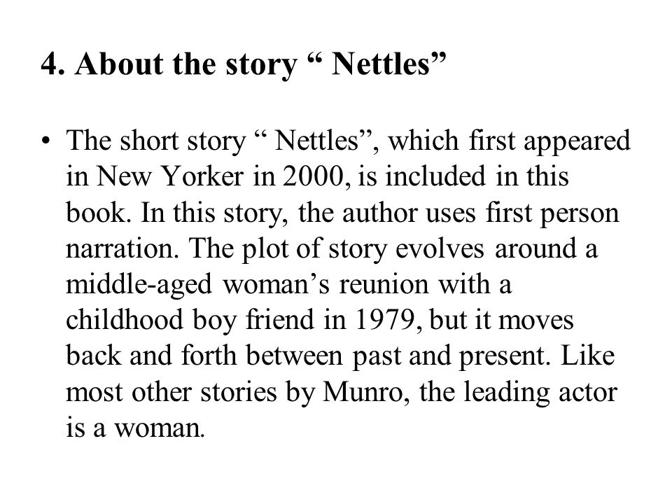 4. About the story Nettles
