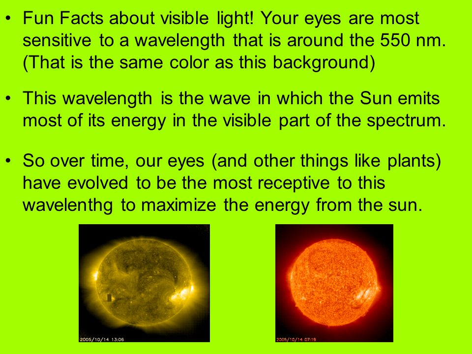 Fun Facts about visible light