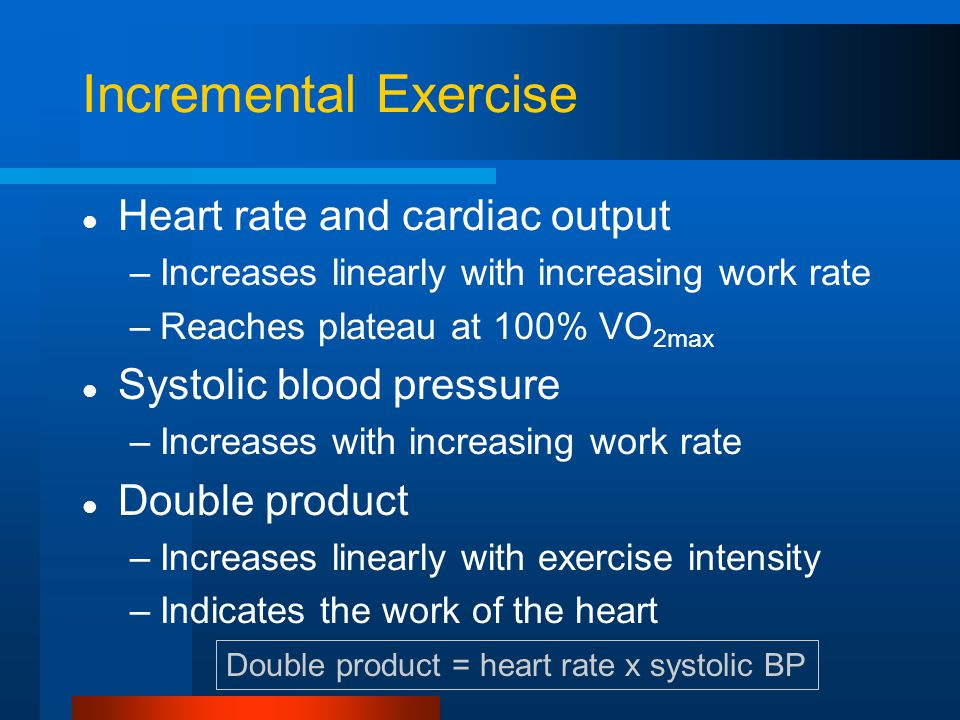 Incremental Exercise Heart rate and cardiac output