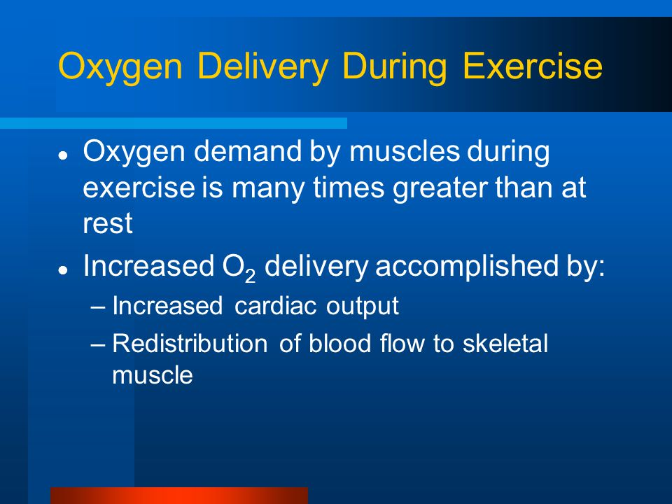 Oxygen Delivery During Exercise