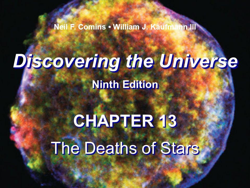 Neil F. Comins • William J. Kaufmann III Discovering the Universe