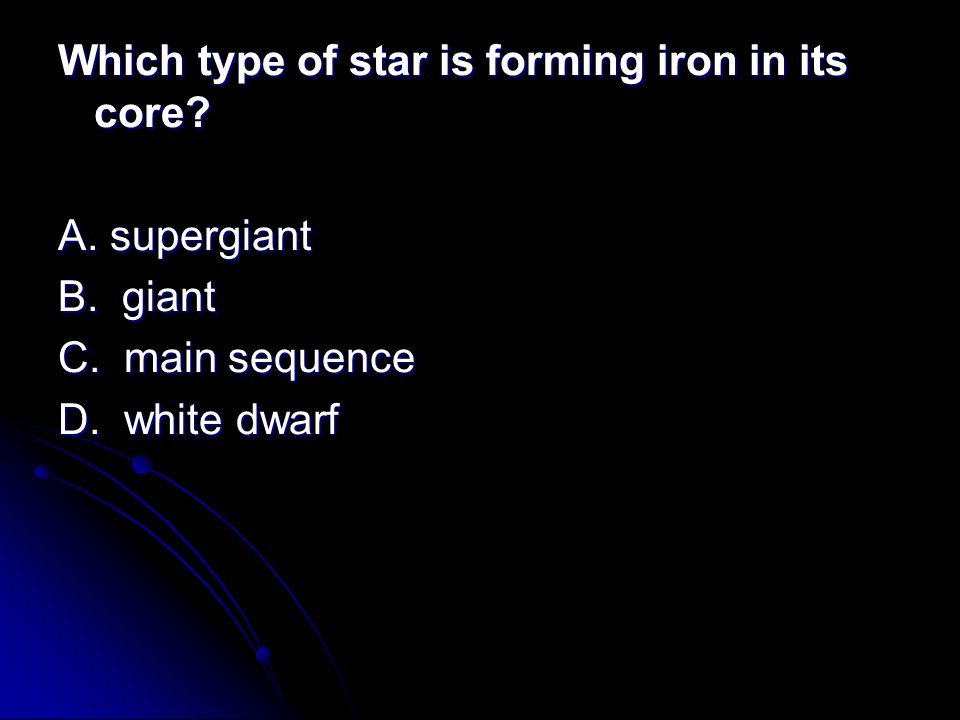 Which type of star is forming iron in its core
