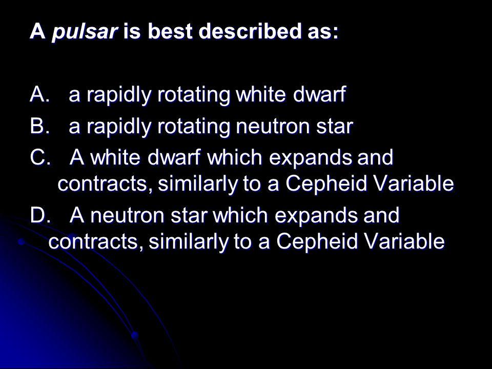 A pulsar is best described as:
