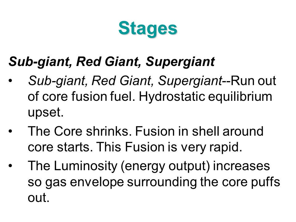 Stages Sub-giant, Red Giant, Supergiant