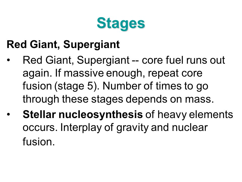 Stages Red Giant, Supergiant