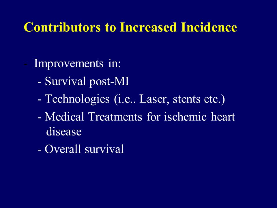 Contributors to Increased Incidence