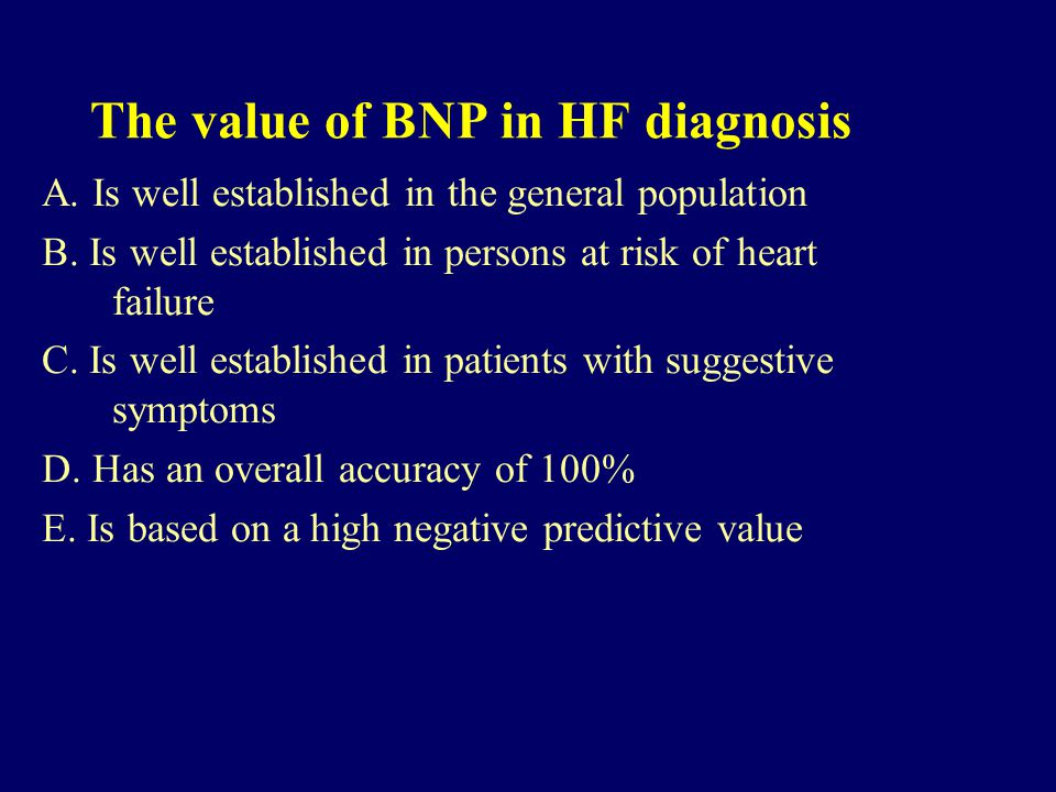 The value of BNP in HF diagnosis