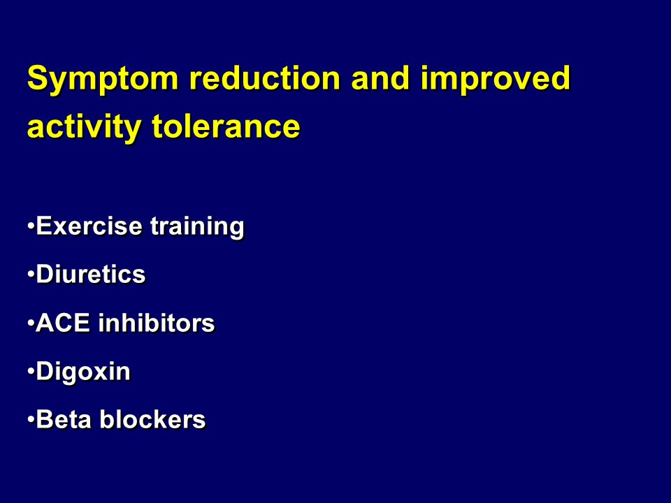 Symptom reduction and improved activity tolerance