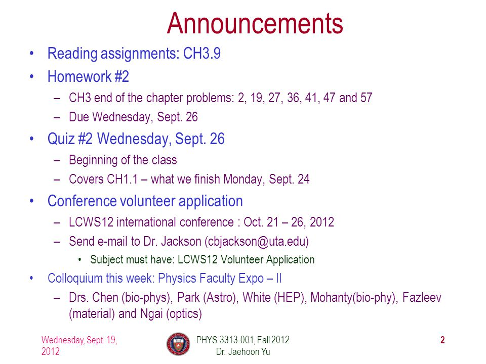 PHYS 3313-001, Fall 2012 Dr. Jaehoon Yu