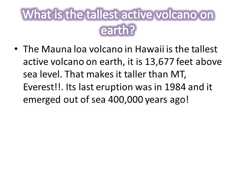 What is the tallest active volcano on earth