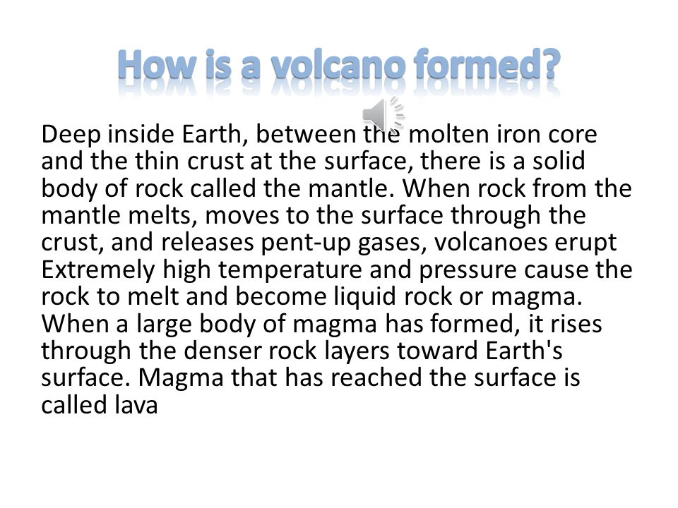 How is a volcano formed