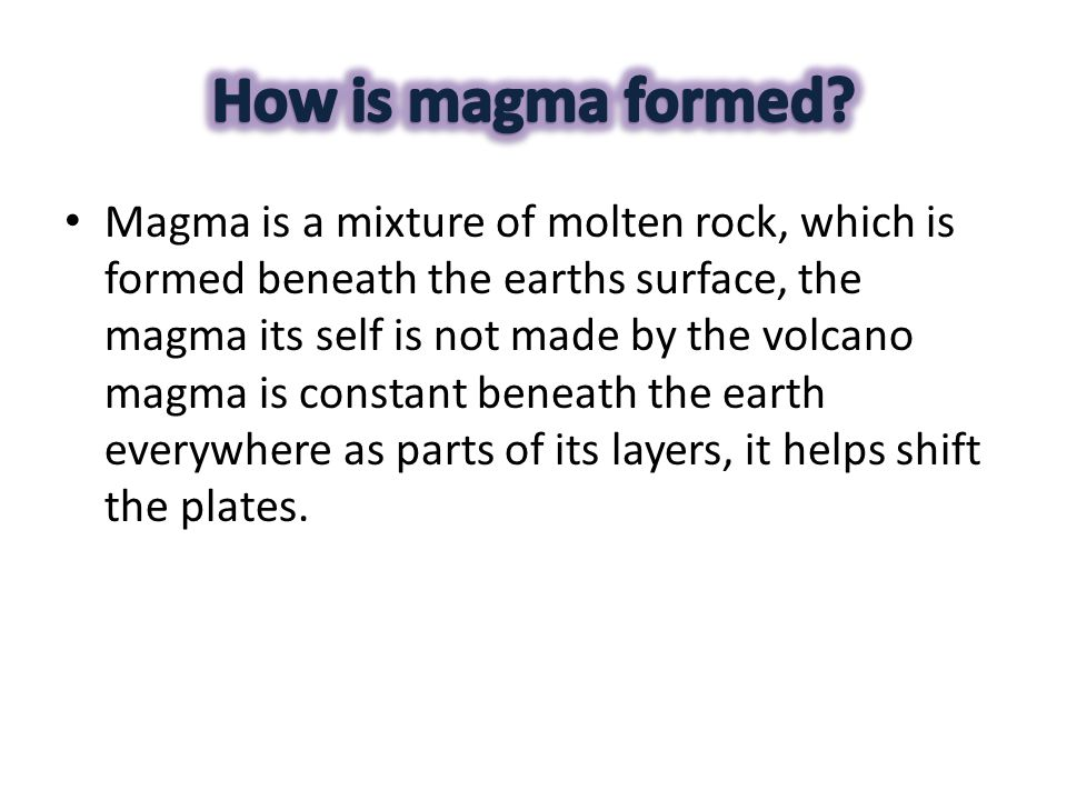 How is magma formed