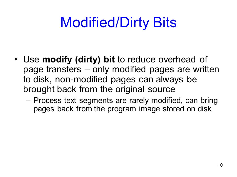 Modified/Dirty Bits