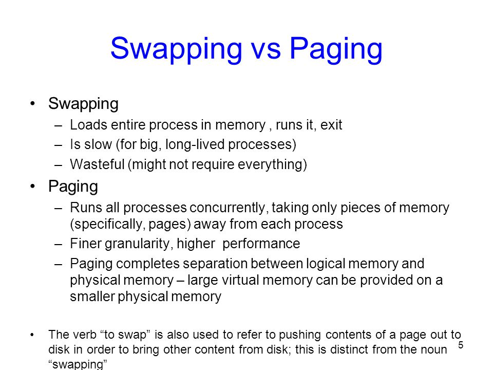 Swapping vs Paging Swapping Paging