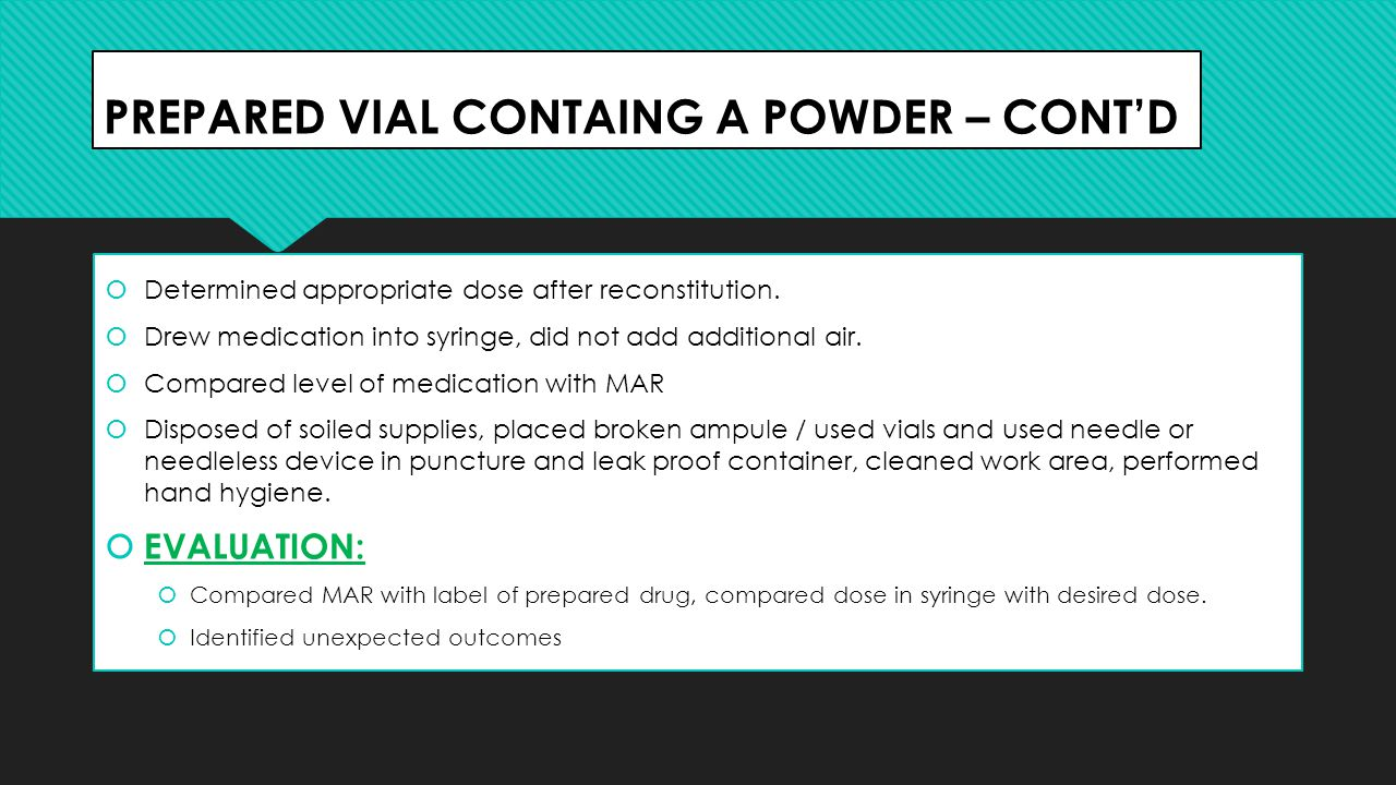 PREPARED VIAL CONTAING A POWDER – CONT'D