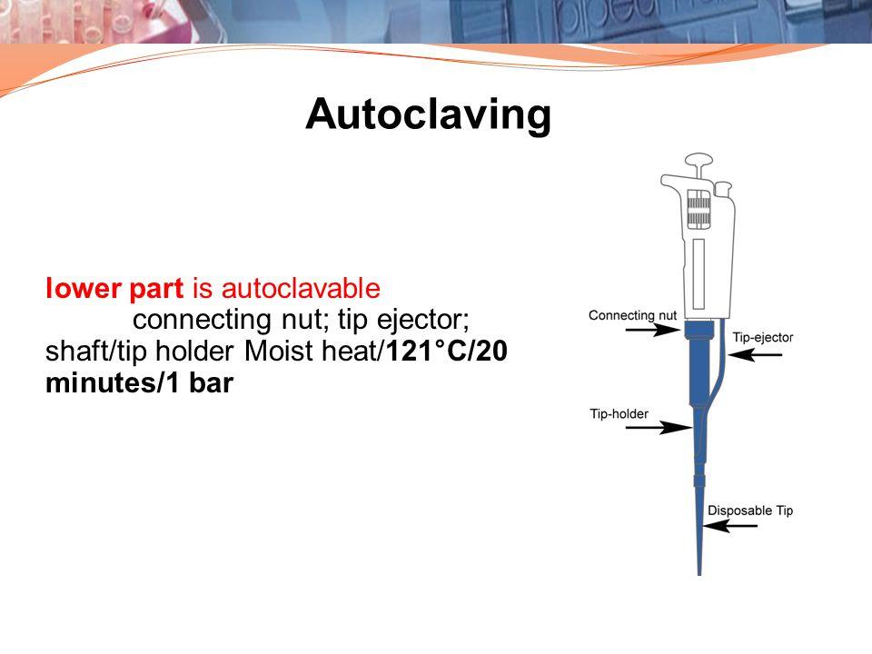 Autoclaving lower part is autoclavable