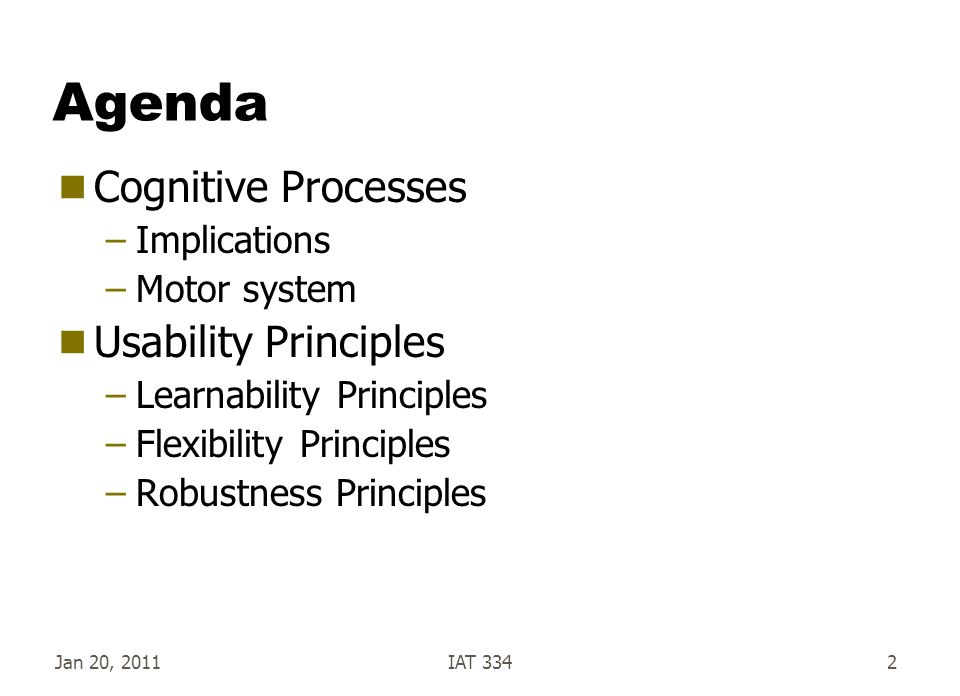 Agenda Cognitive Processes Usability Principles Implications