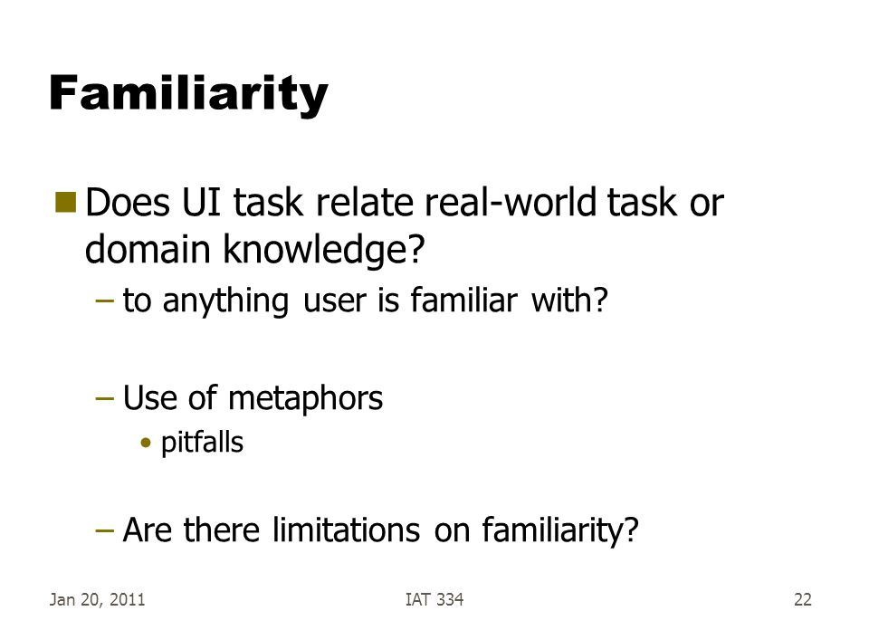Familiarity Does UI task relate real-world task or domain knowledge