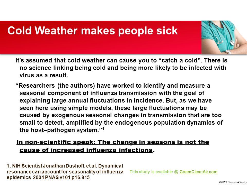 Cold Weather makes people sick