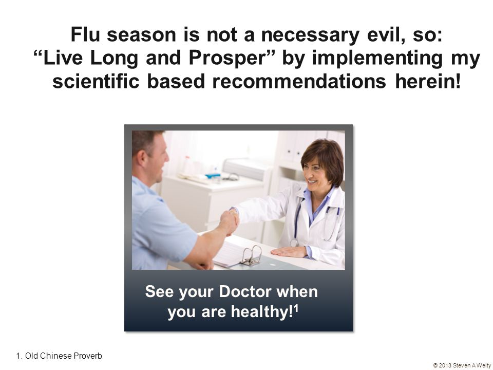 Flu season is not a necessary evil, so: