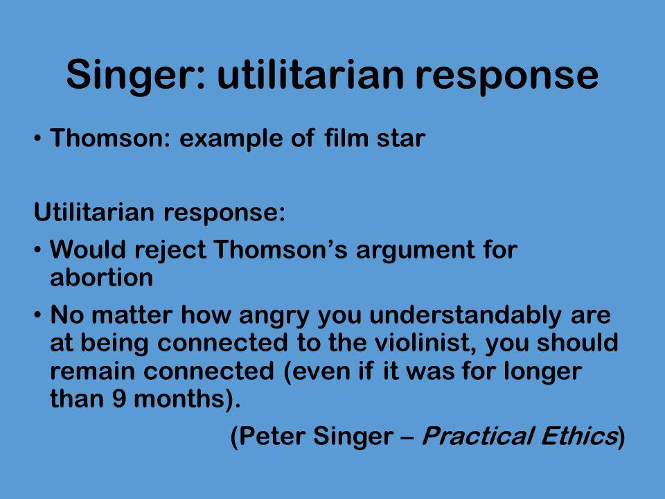Singer: utilitarian response