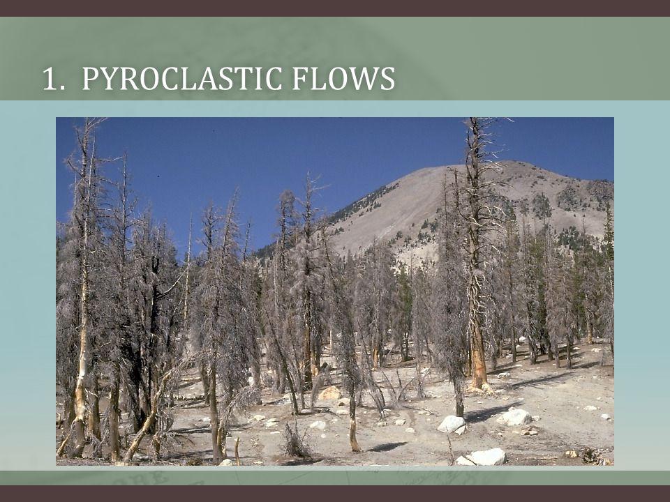 1. Pyroclastic Flows