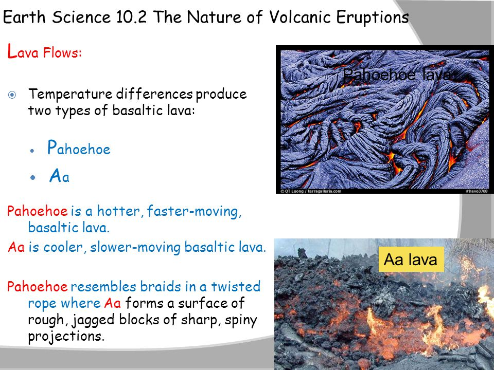 Lava Flows: Earth Science 10.2 The Nature of Volcanic Eruptions