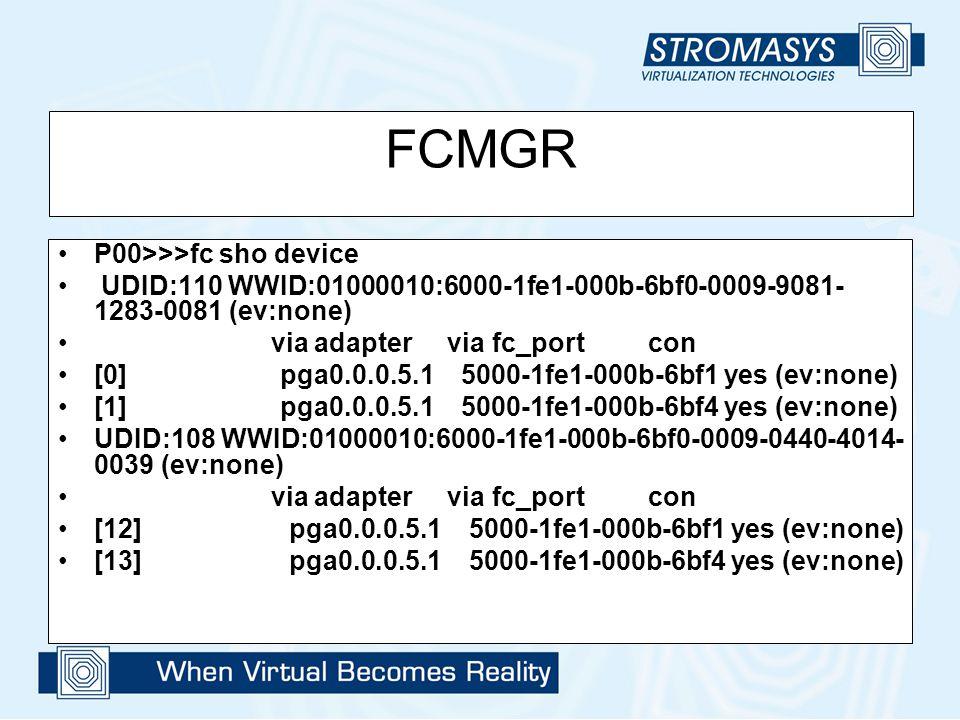 FCMGR P00>>>fc sho device