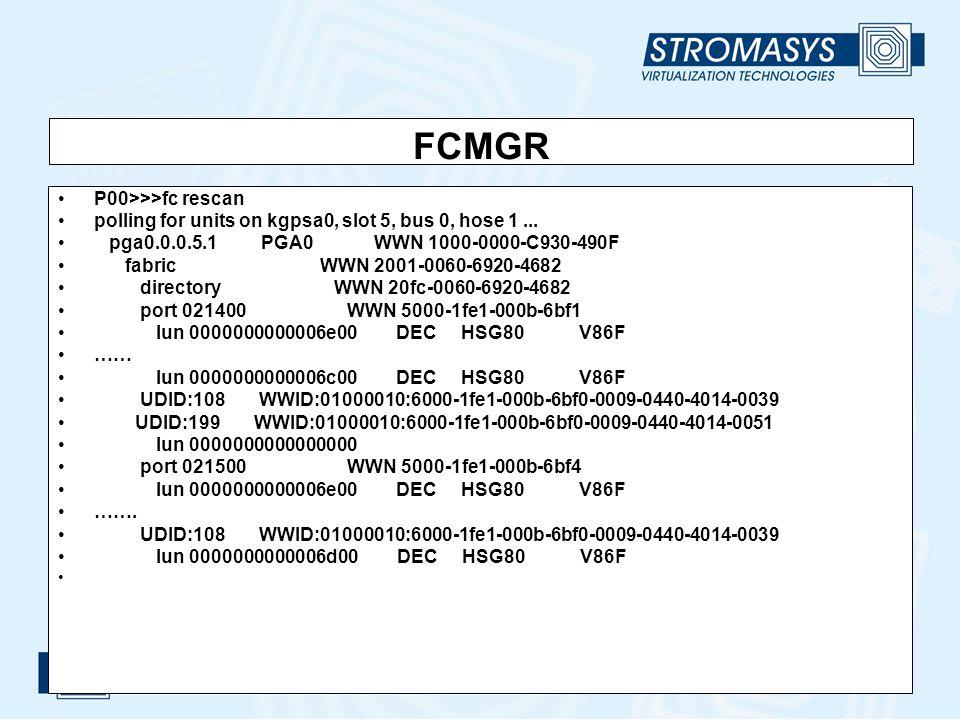 FCMGR P00>>>fc rescan