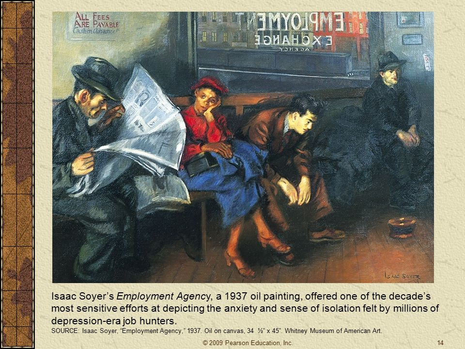 Isaac Soyer's Employment Agency, a 1937 oil painting, offered one of the decade's most sensitive efforts at depicting the anxiety and sense of isolation felt by millions of depression-era job hunters.