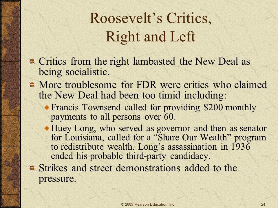 Roosevelt's Critics, Right and Left