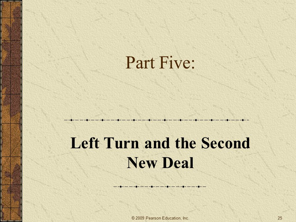 Left Turn and the Second New Deal