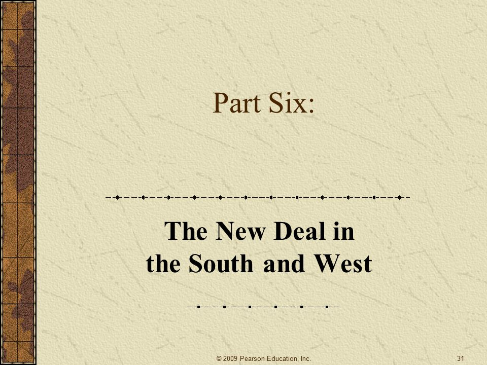 The New Deal in the South and West
