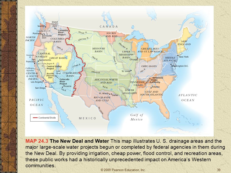 MAP 24. 3 The New Deal and Water This map illustrates U. S