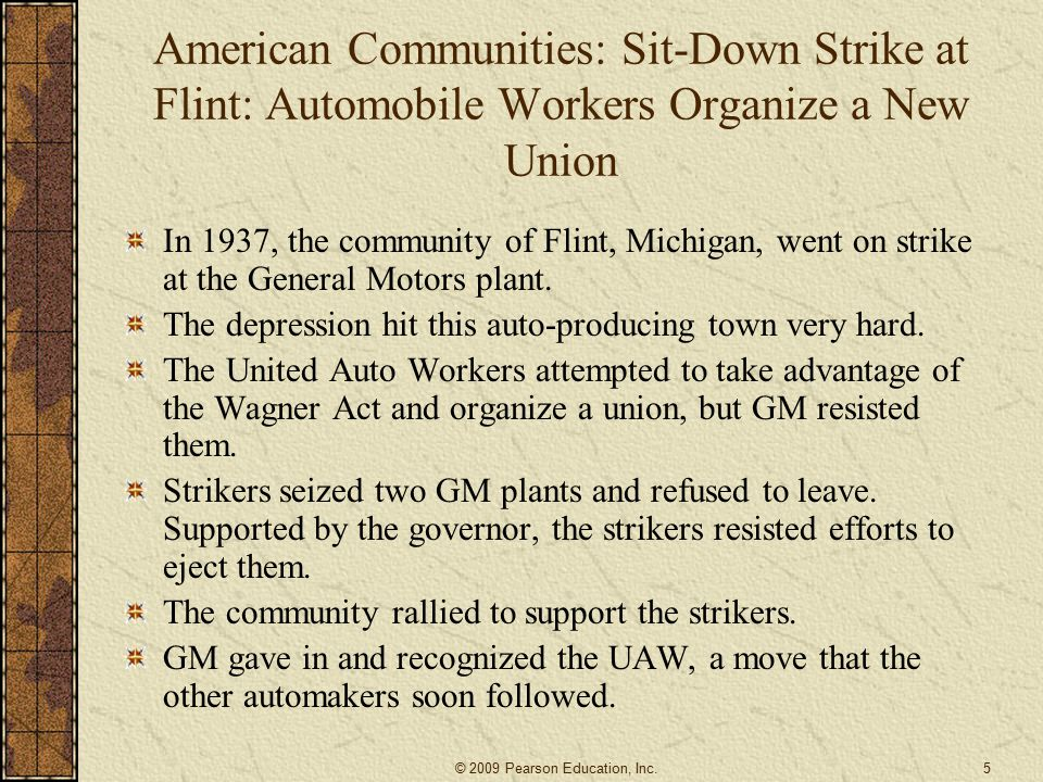 American Communities: Sit-Down Strike at Flint: Automobile Workers Organize a New Union