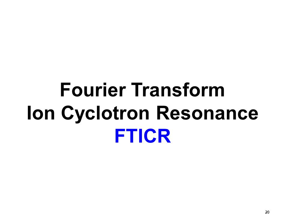 Ion Cyclotron Resonance