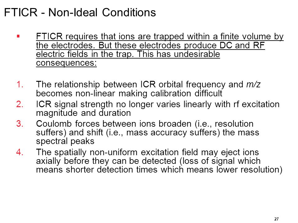 FTICR - Non-Ideal Conditions
