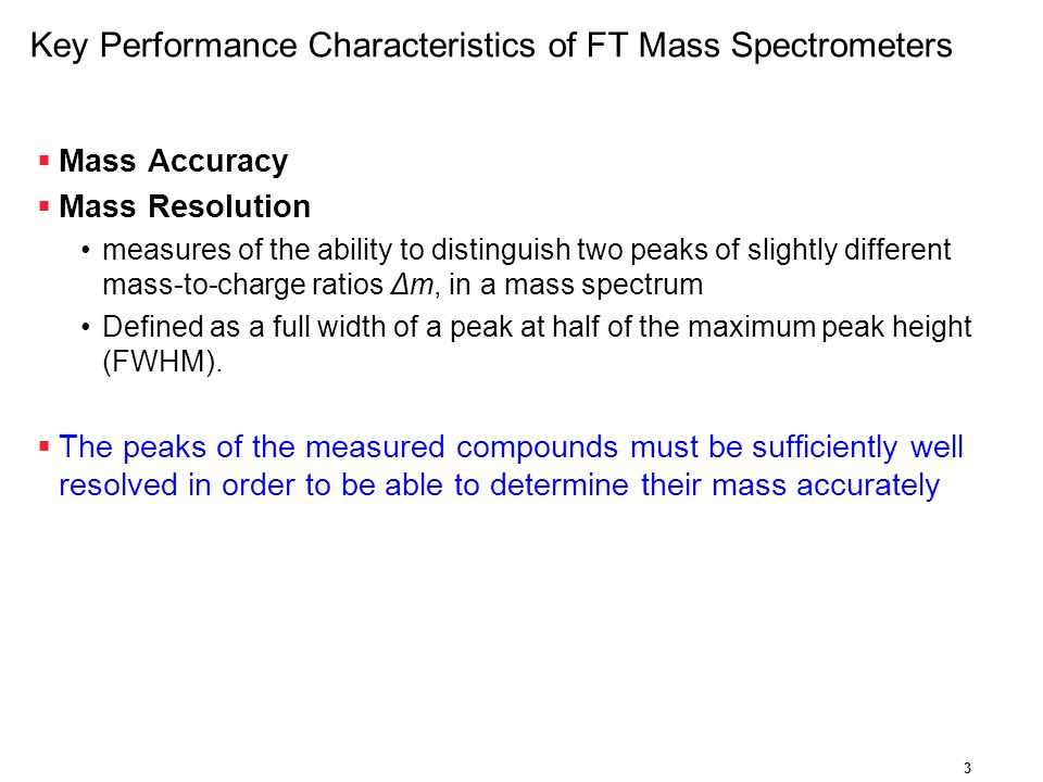 Key Performance Characteristics of FT Mass Spectrometers