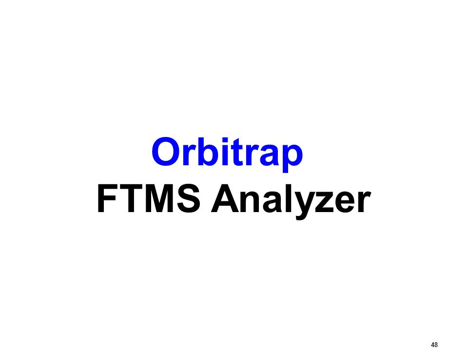 Orbitrap FTMS Analyzer