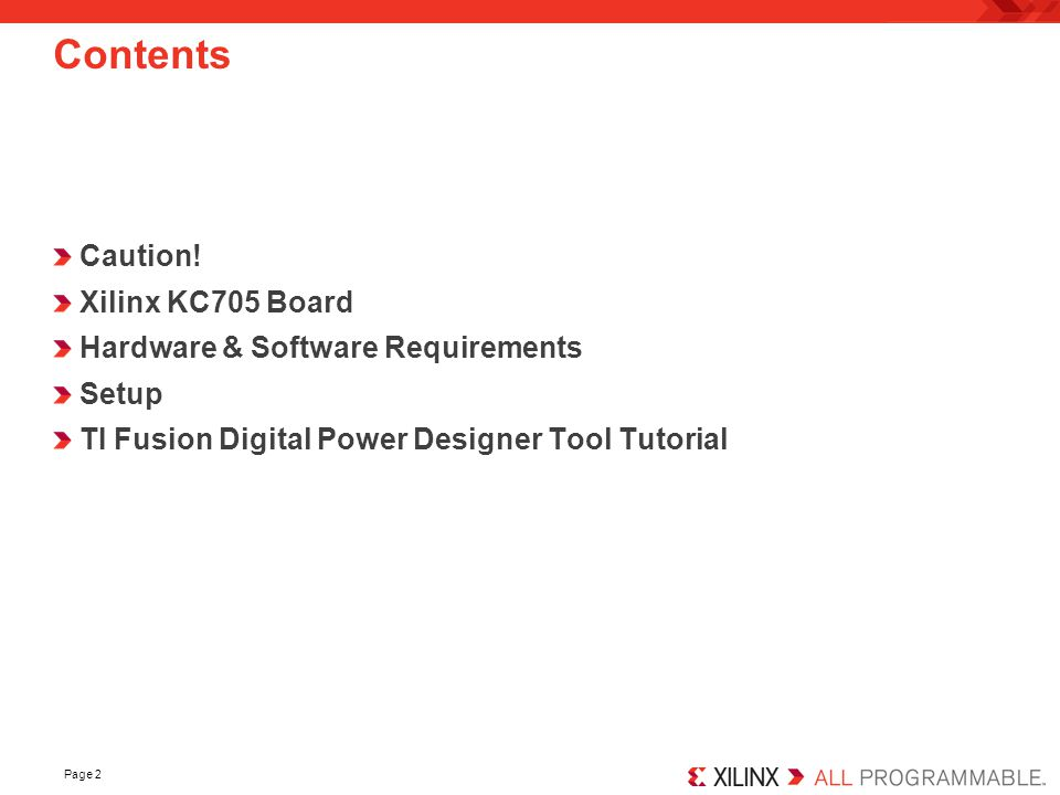 Contents Caution! Xilinx KC705 Board Hardware & Software Requirements