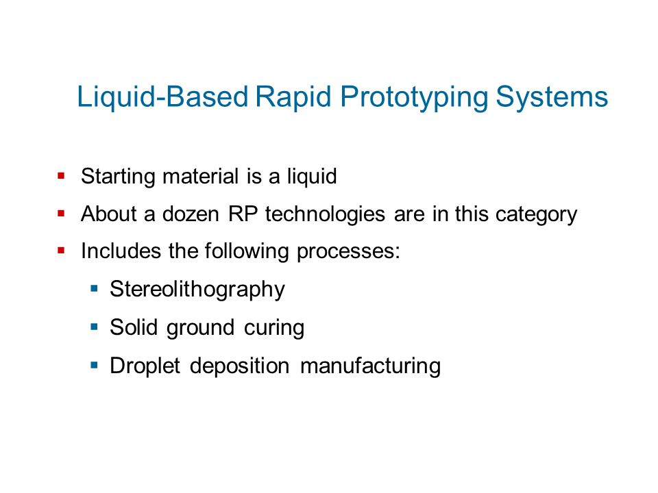 Liquid-Based Rapid Prototyping Systems