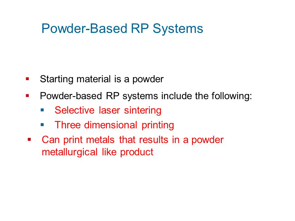 Powder-Based RP Systems