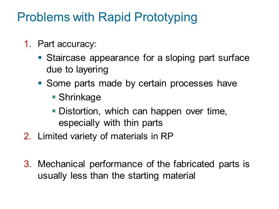 Problems with Rapid Prototyping