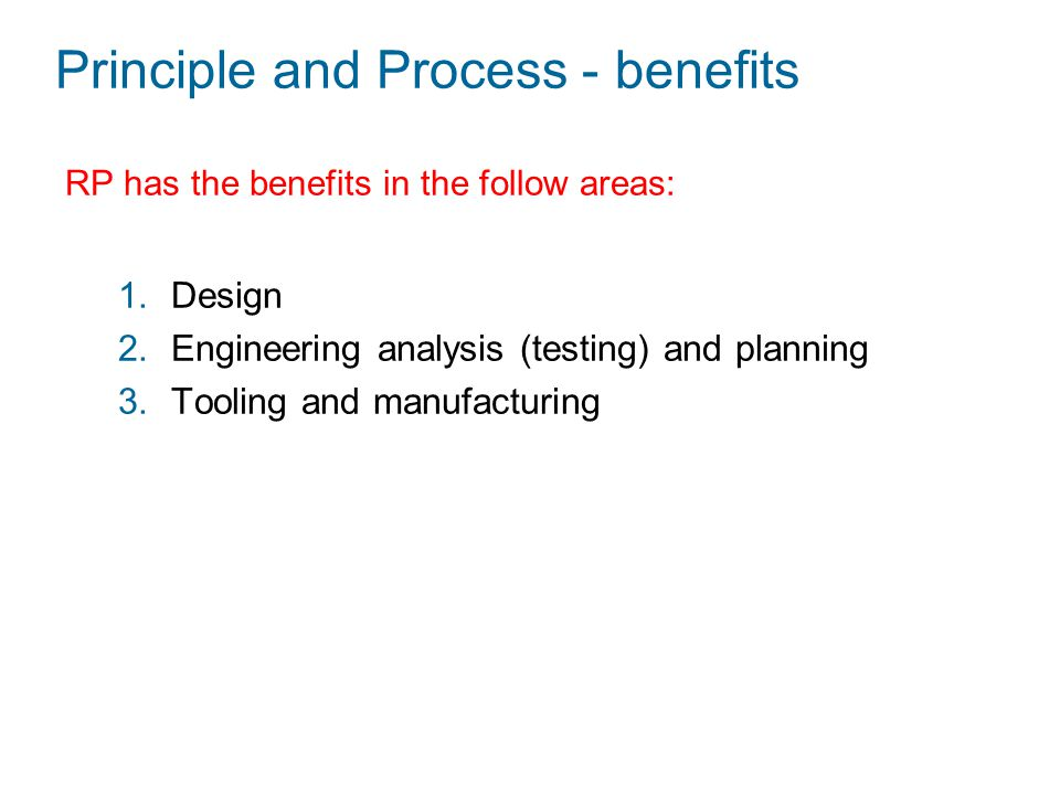 Principle and Process - benefits