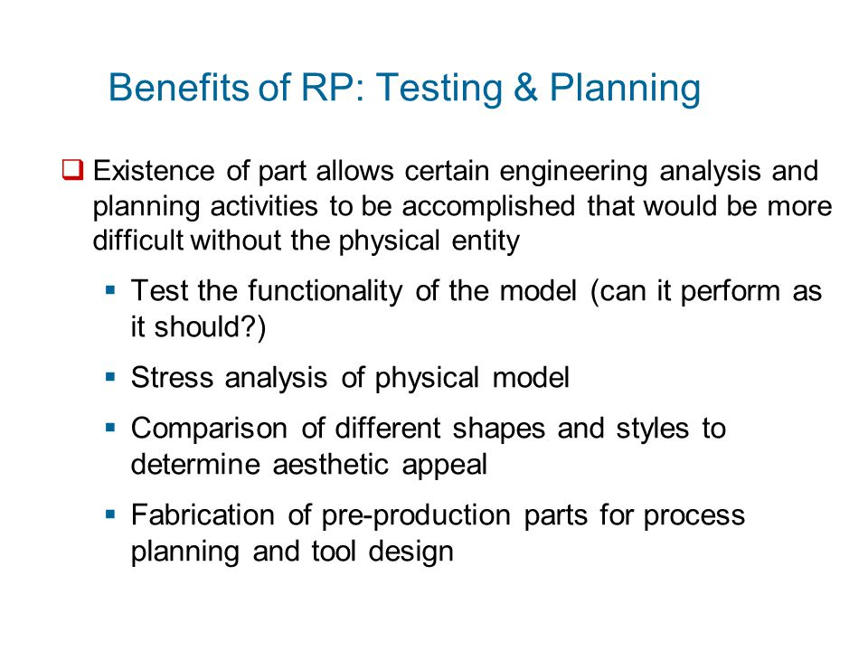 Benefits of RP: Testing & Planning