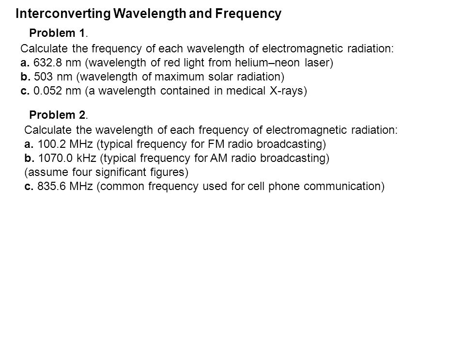 Interconverting Wavelength and Frequency