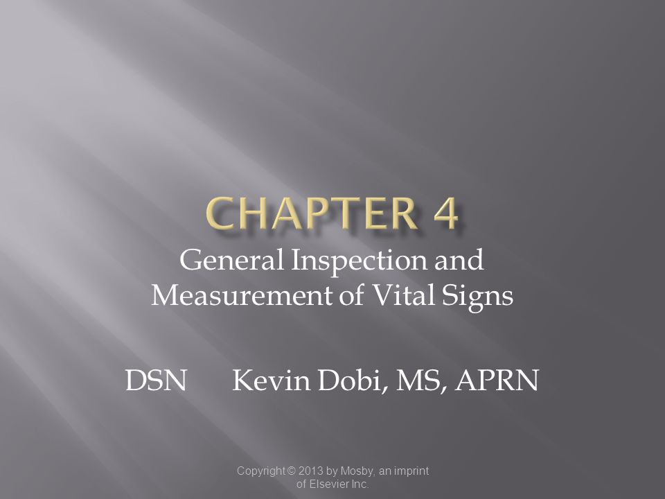 Chapter 4 General Inspection and Measurement of Vital Signs