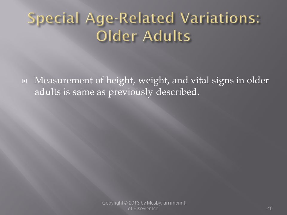 Special Age-Related Variations: Older Adults
