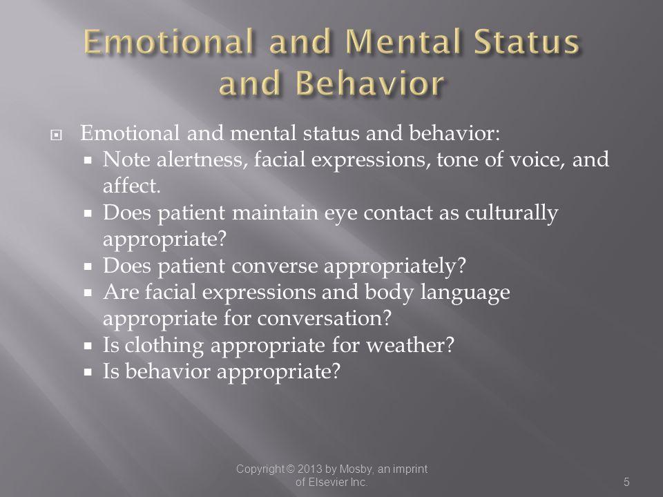 Emotional and Mental Status and Behavior
