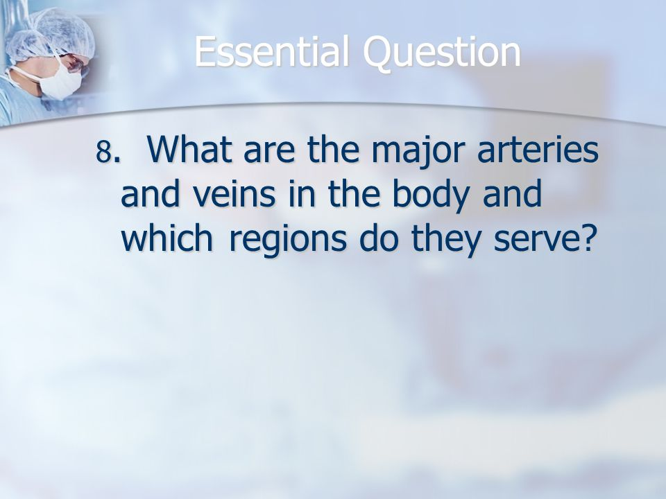 Essential Question 8.